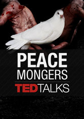 TEDTalks: Peace Mongers