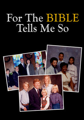 Netflix box art for For the Bible Tells Me So