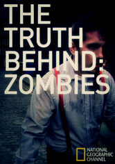 The Truth Behind Zombies