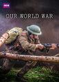 Our World War | filmes-netflix.blogspot.com