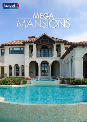 Mega Mansions - Season 1