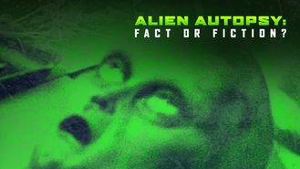 Netflix box art for Alien Autopsy: Fact or Fiction?