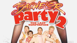 Netflix box art for Bachelor Party 2: The Last Temptation