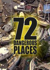 72 Lugares peligrosos para vivir (72 Dangerous places to live)