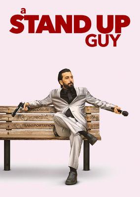Stand Up Guy, A