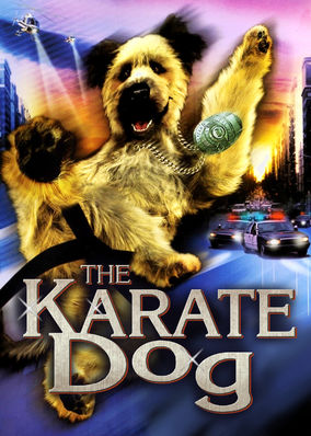 Karate Dog, The