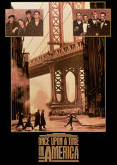 Netflix: Once Upon a Time in America | Director Sergio Leone's sprawling crime epic follows a group of Jewish mobsters who rise in the ranks of organized crime in 1920s New York City.